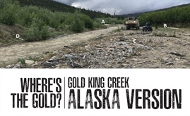 Where's the Gold? (Alaska Edition)